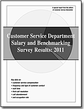 Customer Service Department Salary and Benchmarking Survey Results: 2011